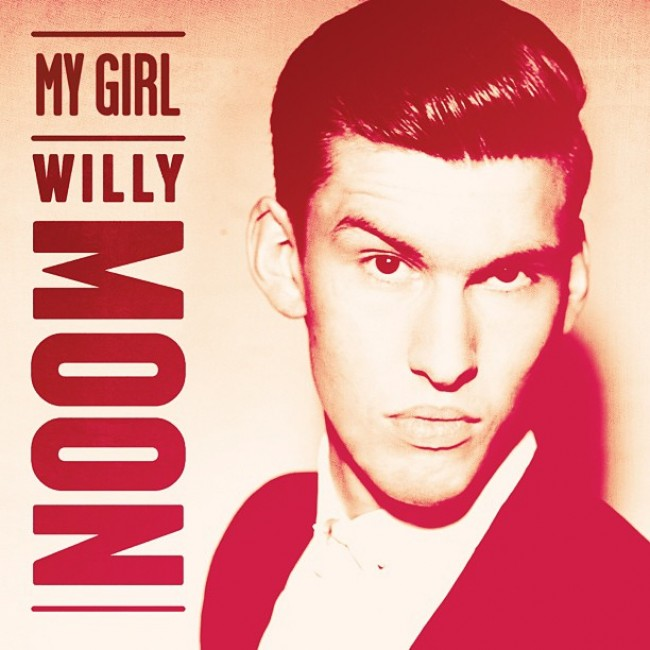 Willy Moon My Girl